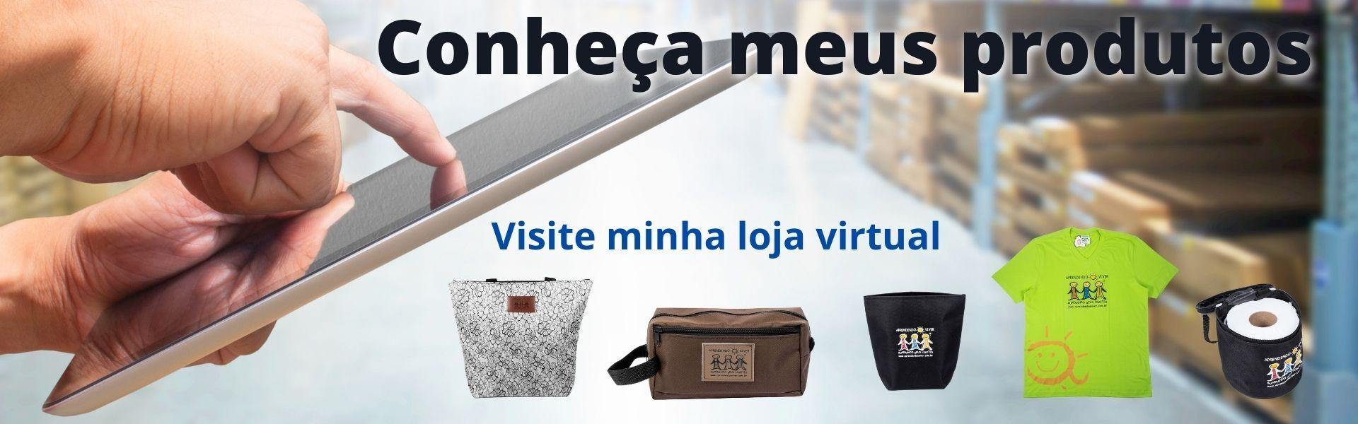 Conheça minha loja virtual